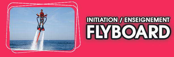 Location flyboard saint cyprien 66